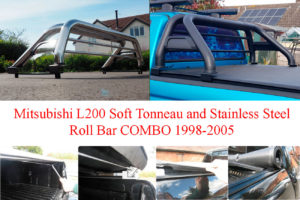 Mitsubishi L200 Soft Roll Tonneau and Stainless Steel Roll Bar Combo 1998-2005
