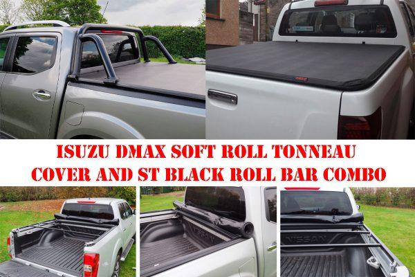 Isuzu Dmax Soft Roll Up Tonneau and ST Roll Bar COMBO