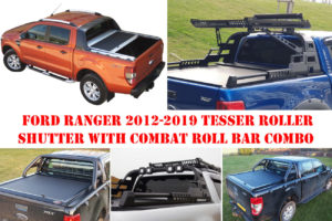Ford Ranger T6 Tesser Roller Shutter with Combat Roll Bar Roof Basket LED Light Pods Package Deal