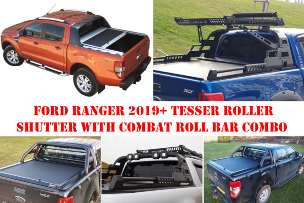 Ford Ranger T8 Tesser Roller Shutter with Combat Roll Bar Combo Package