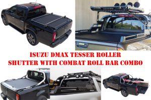 Isuzu Dmax Tesser Roller Shutter with Combat Style Roll Bar COMBO