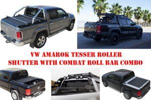 VW Amarok Tesser Roller Shutter Hard Roll Top Tonneau Cover with Combat Style Roll Bar